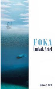 Recenzja książki Foka - Ludwik Artel