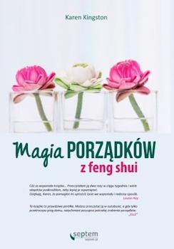 Recenzja książki Magia porządków z feng shui - Karen Kingston