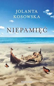 Niepamięć – Jolanta Kosowska