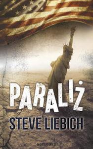 Recenzja książki Paraliż - Steve Liebich