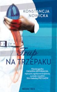 Recenzja książki Trup na trzepaku - Konstancja Nowicka