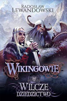 Recenzja książki Wikingowie. Wilcze dziedzictwo - Radosław Lewandowski