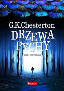 Recenzja książki Drzewa pychy - G.K. Chesterton