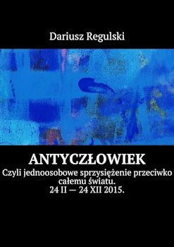 Recenzja książki AntyCzłowiek - Dariusz Regulski