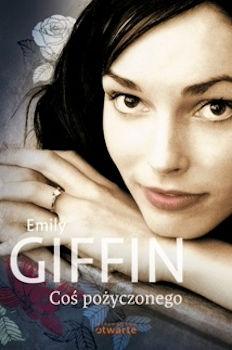 Recenzja książki Coś pożyczonego - Emily Giffin