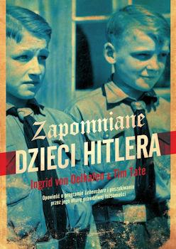 Recenzja książki Zapomniane dzieci Hitlera - Tim Tate, Ingrid von Oelhafen