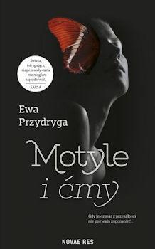 Recenzja książki Motyle i ćmy - Ewa Przydryga