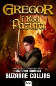 Recenzja książki Gregor i Kod Pazura. Księga V Kronik Podziemia - Suzanne Collins
