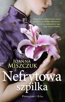 Recenzja książki Nefrytowa szpilka - Joanna Miszczuk