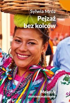 Recenzja książki Pejzaż bez kolców - Sylwia Mróz