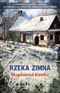 Recenzja książki Rzeka zimna - Magdalena Kawka