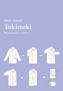 Tokimeki. Magia sprzątania w praktyce - Marie Kondo