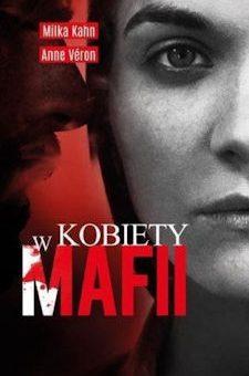 Kobiety w mafii – Milka Kahn, Anne Veron