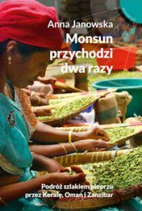 Recenzja książki Monsun przychodzi dwa razy - Anna Janowska