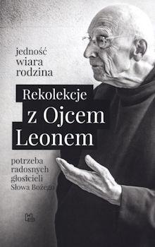 Recenzja książki Rekolekcje z Ojcem Leonem - Leon Knabit OSB