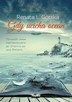 Recenzja książki Gdy ucicha ocean - Renata L. Górska