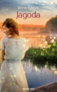 Recenzja książki Jagoda - Anna Kasiuk