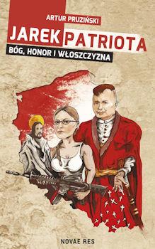 Recenzja książki Jarek Patriota - Artur Pruziński