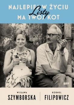 Recenzja książki Najlepiej w życiu ma Twój kot. Listy - Wisława Szymborska, Kornel Filipowicz