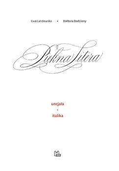 Recenzja książki Piękna Litera - Ewa Landowska, Barbara Bodziony