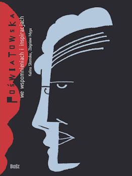 Recenzja książki Poświatowska we wspomnieniach i inspiracjach - Kalina Słomska, Zbigniew Myga