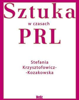Sztuka w czasach PRL – Stefania Krzysztofowicz-Kozakowska