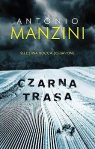 Recenzja książki Czarna Trasa - Antonio Manzini