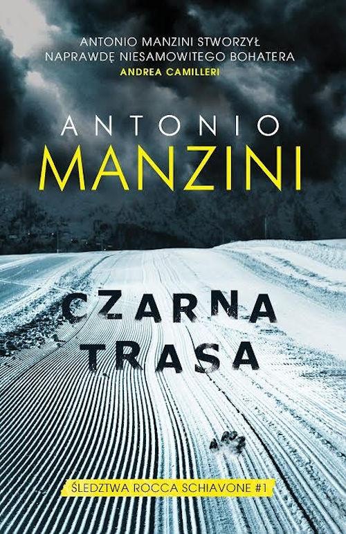 Czarna Trasa - Antonio Manzini