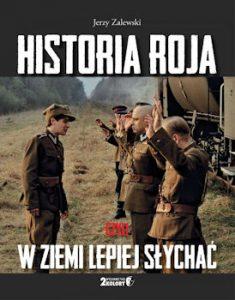 Recenzja książki Historia Roja czyli w ziemi lepiej słychać - Jerzy Zalewski
