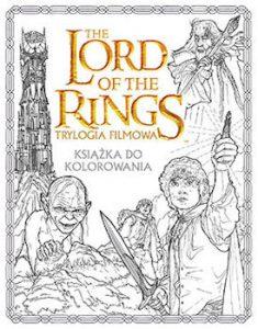 Recenzja książki The Lord of the Rings. Trylogia filmowa. Książka do kolorowania