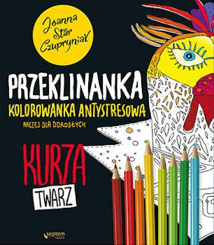 Recenzja książki Przeklinanka kolorowanka antystresowa - Joanna Star Czupryniak