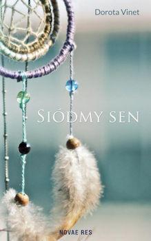 Recenzja książki Siódmy sen - Dorota Vinet