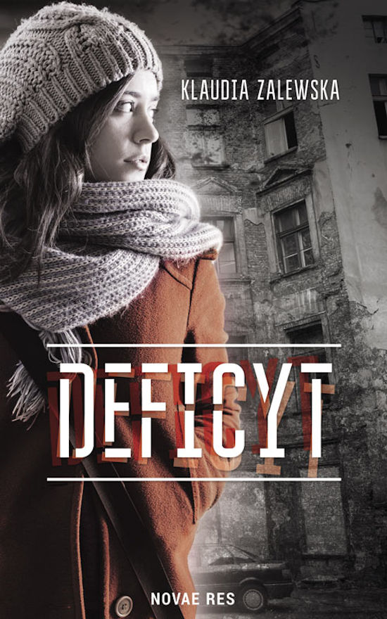 Recenzja książki Deficyt - Klaudia Zalewska