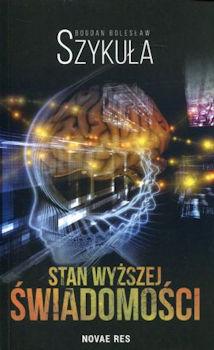 Recenzja książki Stan wyższej świadomości - Bogdan Bolesław Szykuła