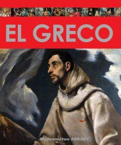 Recenzja książki El Greco - Raquel Medina de Vargas, Elisa Arnau Gubern