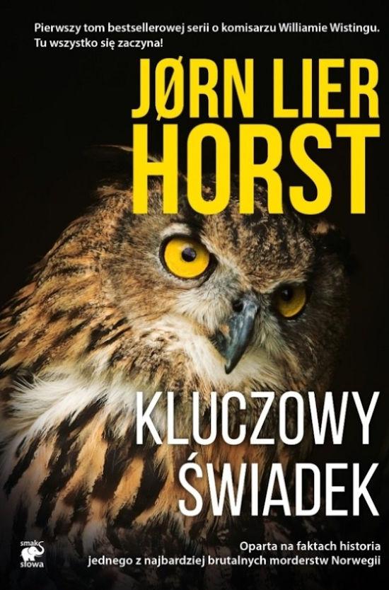 Recenzja książki Kluczowy świadek - Jørn Lier Horst