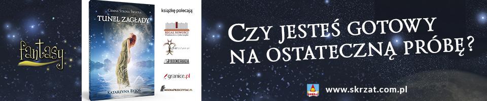 Ciemna strona światła. Tunel Zagłady - Patronat MoznaPrzeczytac.pl