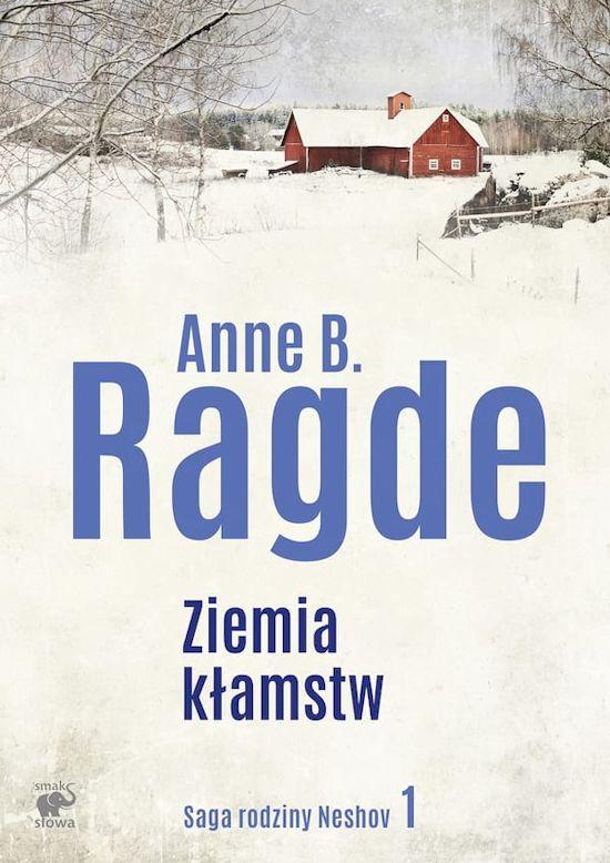 Recenzja książki Ziemia kłamstw - Anne B. Ragde