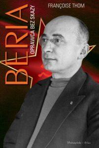 Recenzja książki Beria. Oprawca bez skazy - Françoise Thom