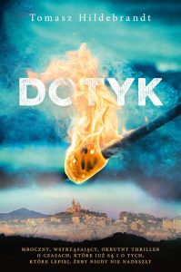 Recenzja książki Dotyk - Tomasz Hildebrandt