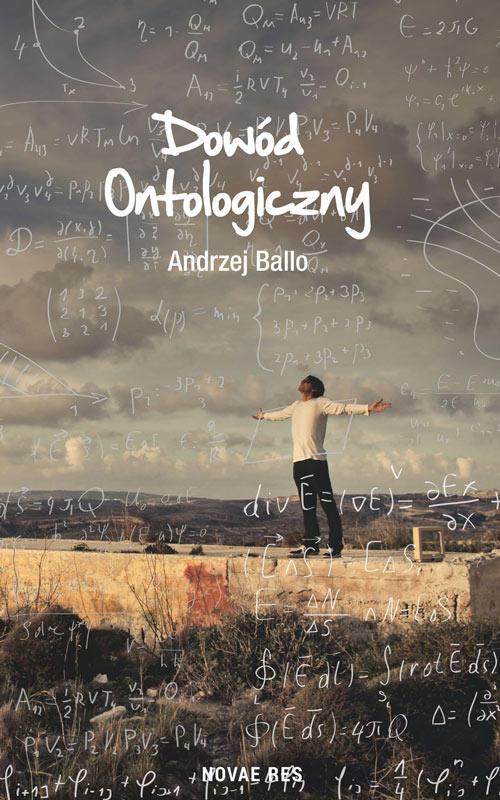 Recenzja książki Dowód ontologiczny - Andrzej Ballo