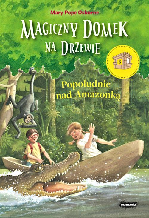 Recenzja książki Popołudnie nad Amazonką - Mary Pope Osborne