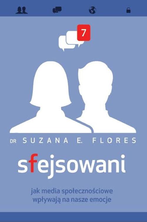 Recenzja książki Sfejsowani - Suzana E. Flores