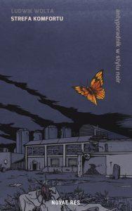 Recenzja książki Strefa komfortu - Ludwik Wolta