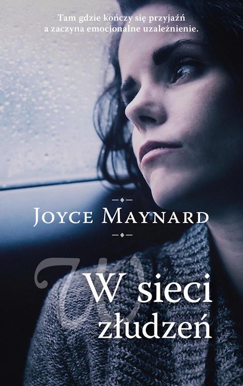 Recenzja książki W sieci złudzeń - Joyce Maynard