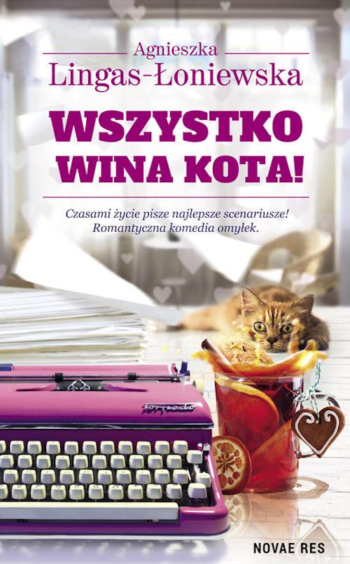 Recenzja książki Wszystko wina kota! - Agnieszka Lingas-Łoniewska