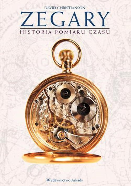 Recenzja książki Zegary. Historia pomiaru czasu - David Christianson