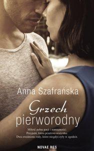 Recenzja książki Grzech pierworodny - Anna Szafrańska