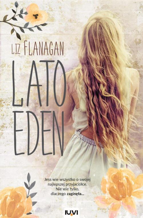 Recenzja książki Lato Eden - Liz Flanagan