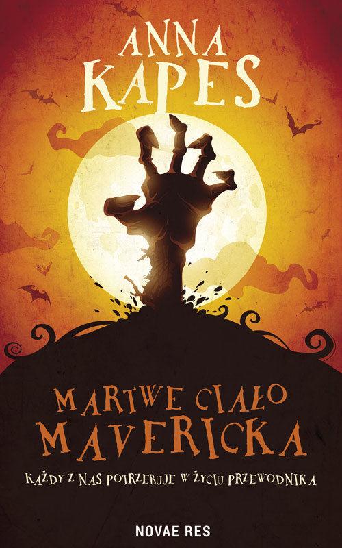 Recenzja książki Martwe ciało Mavericka - Anna Kapes